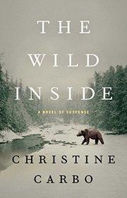 The Wild Inside (Glacier, Bk 1)