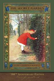The Secret Garden (100th Anniversary Edition): With new foreword by Anna Clark