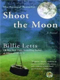 Shoot the Moon (Large Print)