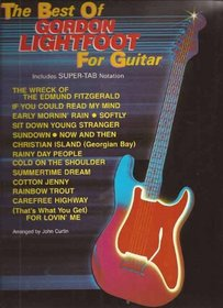 The Best of Gordon Lightfoot for Guitar (The Best of... for Guitar Series)