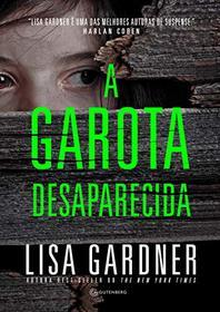 A Garota Desaparecida (Em Portugues do Brasil)