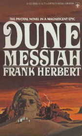 Dune Messiah (Dune Chronicles, Bk 2)