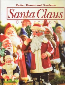 Better Homes and Gardens Santa Claus Collection 2005 (volume 7)