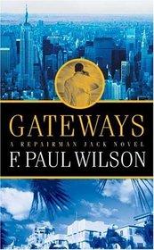 Gateways (Repairman Jack, Bk 7)