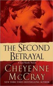 The Second Betrayal (Lexi Steele, Bk 2)
