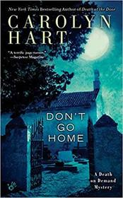 Don't Go Home (Death on Demand, Bk 25)