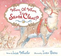 Where, Oh Where, Is Santa Claus?