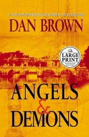 Angels and Demons (Robert Langdon, Bk 1) (Large Print)
