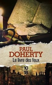 Le Livre des feux (The Book of Fires) (Sorrowful Mysteries of Brother Athelstan, Bk 14) (French Edition)