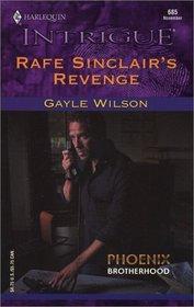 Rafe Sinclair's Revenge (Phoenix Brotherhood, Bk 1) (Harlequin Intrigue, No 685)