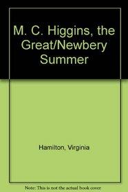 M. C. Higgins, the Great/Newbery Summer