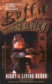 Night of the Living Rerun (Buffy the Vampire Slayer, Bk 4)