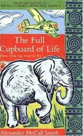 The Full Cupboard of Life (No 1 Ladies Detective agency, Bk 5)