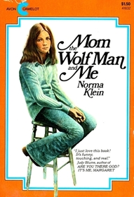 Mom the Wolfman and Me