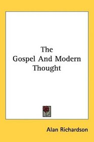 The Gospel And Modern Thought