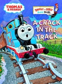 A Crack in the Track (Bright  Early Board Books(TM))