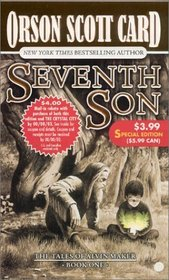 Seventh Son (Tales of Alvin Maker, Bk 1)