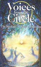 Voices from the Circle: The Heritage of Western Paganism
