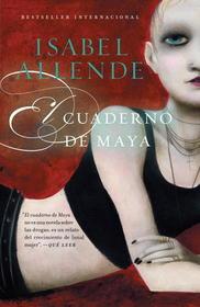 El cuaderno de Maya: Una novela (Vintage Espanol) (Spanish Edition)