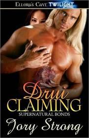 Drui Claiming (Supernatural Bonds)