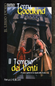 Il Tempio dei Venti (Temple of the Winds) (Sword of Truth, Bk 4) (Italian Edition)