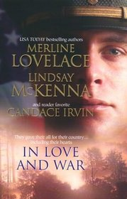 In Love and War: A Military Affair / Comrades in Arms / An Uncondiitonal Surrender