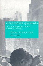 Generacion Quemada (Spanish Edition)
