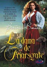 La Dama De Friarsgate/ Rosamund (Spanish Edition)