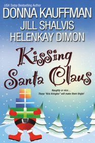 Kissing Santa Claus: Lock, Stock and Jingle Bells / Bah Handsome! / It's Hotter at Christmas