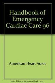 1996 Handbook of Emergency Cardiac Care