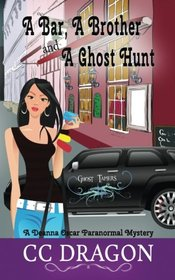 A Bar, a Brother, and a Ghost Hunt (Deanna Oscar, Bk 3)