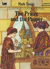 The Prince and the Pauper (Illustrated Classic Editions)