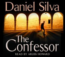 The Confessor (Gabriel Allon, Bk 3) (Audio CD) (Abridged)