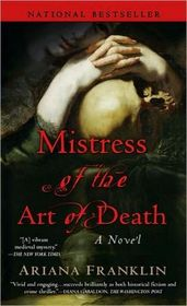 Mistress of the Art of Death (Mistress of the Art of Death, Bk 1)
