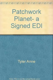 Patchwork Planet, a Signed Edi