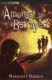 Amongst the Betrayed (Shadow Children)