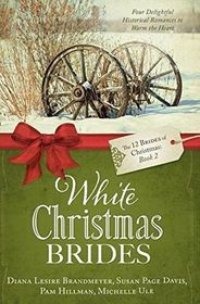 White Christmas Brides (12 Brides of Christmas, Bk 2)