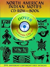 North American Indian Motifs CD-ROM and Book (Dover Electronic Clip Art Series)