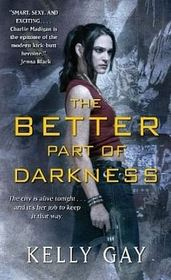 The Better Part of Darkness (Charlie Madigan, Bk 1)