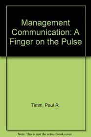Management Communication: A Finger on the Pulse