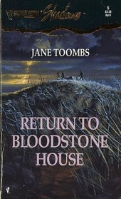 Return to Bloodstone House (Silhouette Shadows, No 5)