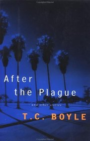 After the Plague : AND OTHER STORIES