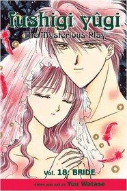 Fushigi Yugi Volume 18: The Mysterious Play: Bride v. 18 (Manga)