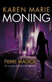 Fiebre magica (Spanish Edition)