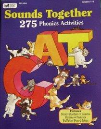 Sounds Together: 275 Phonics Activities (Grades 1-3)