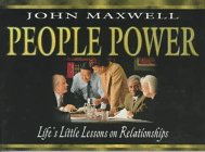 People Power: Lifes Little Lessons on Relationships
