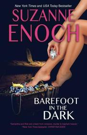 Barefoot in the Dark: (Samantha and Rick Book 1) (Volume 1)