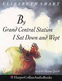 By Grand Central Station I Sat Down and Wept