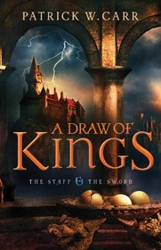 A Draw of Kings (Staff and the Sword, Bk 3)