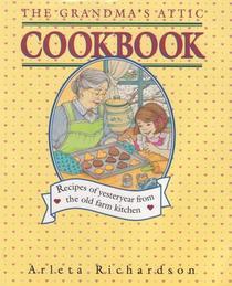 The Grandma's Attic Cookbook